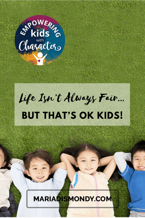 Life Isn't Always Fair...but That's OK Kids!-We're sharing tools to address the concept of FAIRNESS.  #Fairness #BeingFair #EmpoweringKids #CharacterTraits