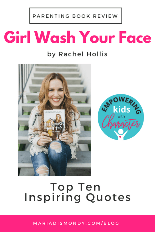 Parenting Book Review-Girl, Wash Your Face - mariadismondy.com