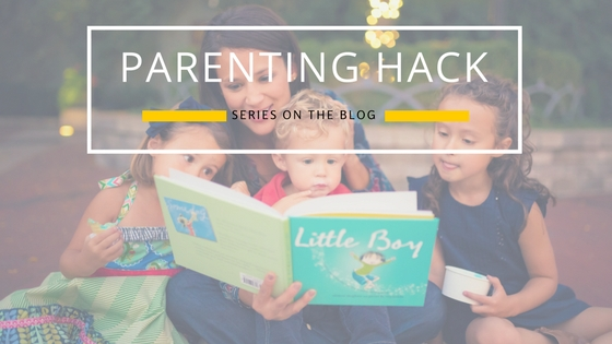 Parenting Hacks - mariadismondy.com