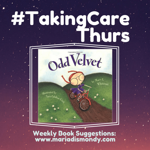 #TakingCareThurs-Odd Velvet by Mary Whitcomb