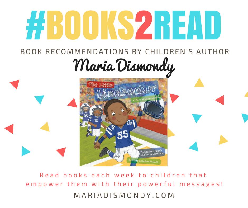 #TakingCareThurs-The Little Linebacker #books2read - mariadismondy.com