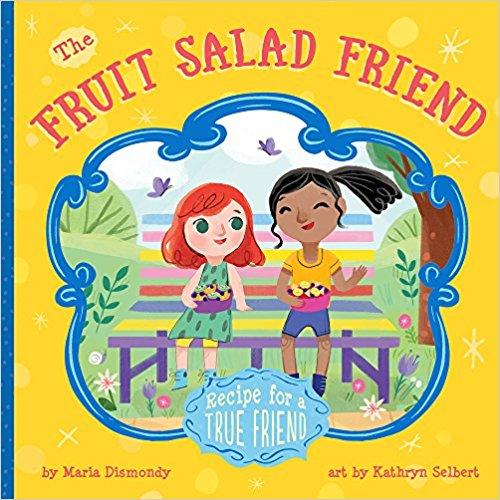 The Fruit Salad Friend-Recipe for A True Friend - mariadismondy.com