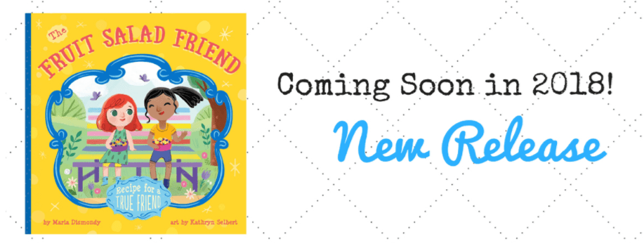 The Fruit Salad Friend coming soon - mariadismondy.com