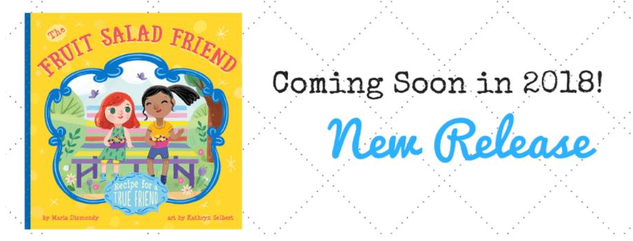 The Fruit Salad Friend coming soon - mariadismondy.com