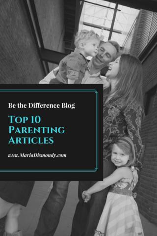 Top 10 Parenting Articles - mariadismondy.com