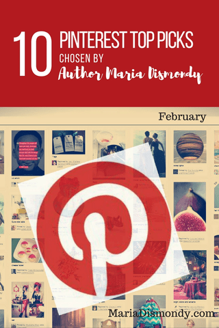 Maria's Top Pinterest Picks February - mariadismondy.com