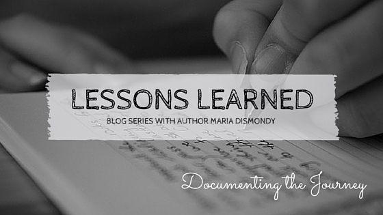 What I've Learned-Documenting the Journey - mariadismondy.com