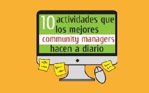 10 actividades que los mejores CM hacen a diario