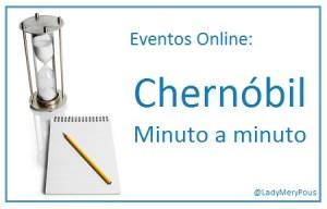 Chernóbil, minuto a minuto vía Twitter