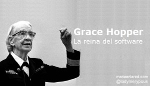 Grace Hopper: la reina del software
