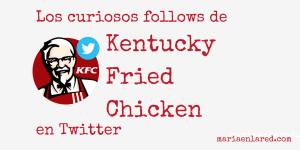 ¿A quién sigue KFC en Twitter?