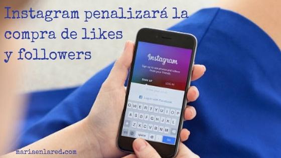 Comprar seguidores en Instagram pone en riesgo tu cuenta