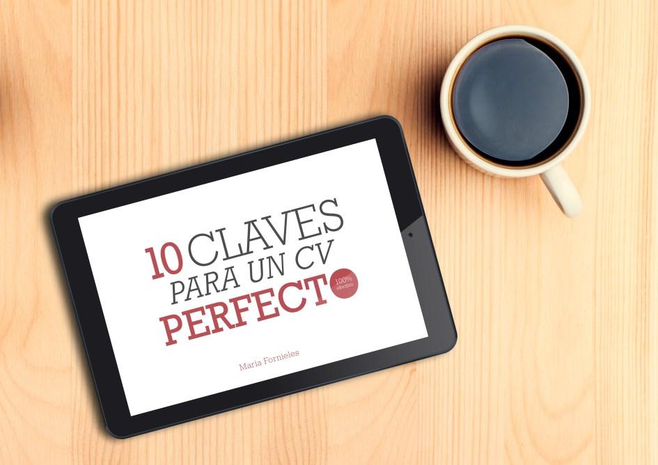 10 Claves para un CV Perfecto