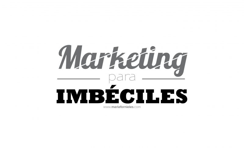 Marketing para imbeciles