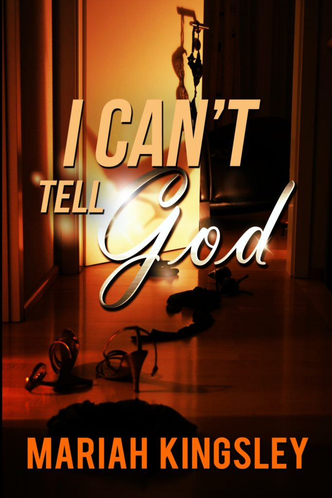 I Can't Tell God Book Cover