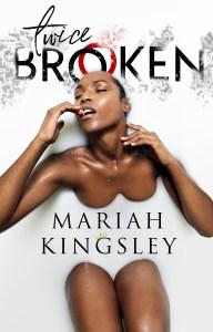 https://www.amazon.com/Twice-Broken-Mariah-Kingsley-ebook/dp/B091B7WHQQ/ref=tmm_kin_swatch_0?_encoding=UTF8&qid=&sr=