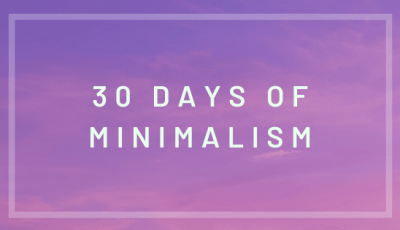 30 days of minimalism