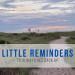 little reminders