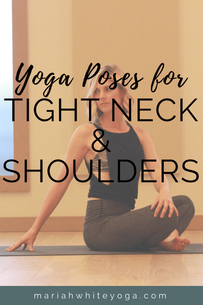 Yoga Poses for Tight Neck and Shoulders