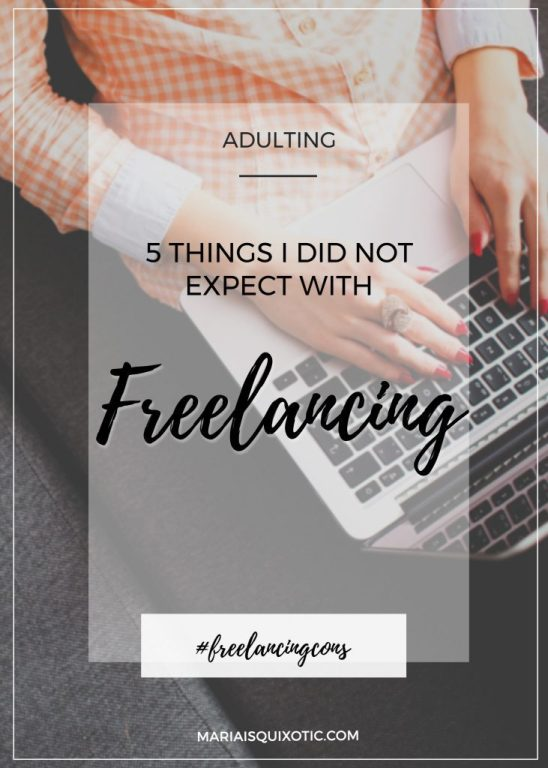 5 Things I Did Not Expect with Freelancing