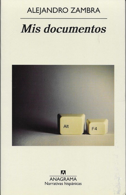 Portada libro Mis Documentos de Alejandro Zambra