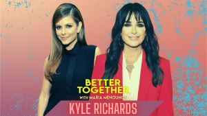 Kyle Richards Better Together with Maria Menounos