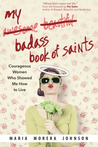 "Order ""My Badass Book of Saints"" now!"