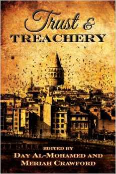 Trust & Treachery