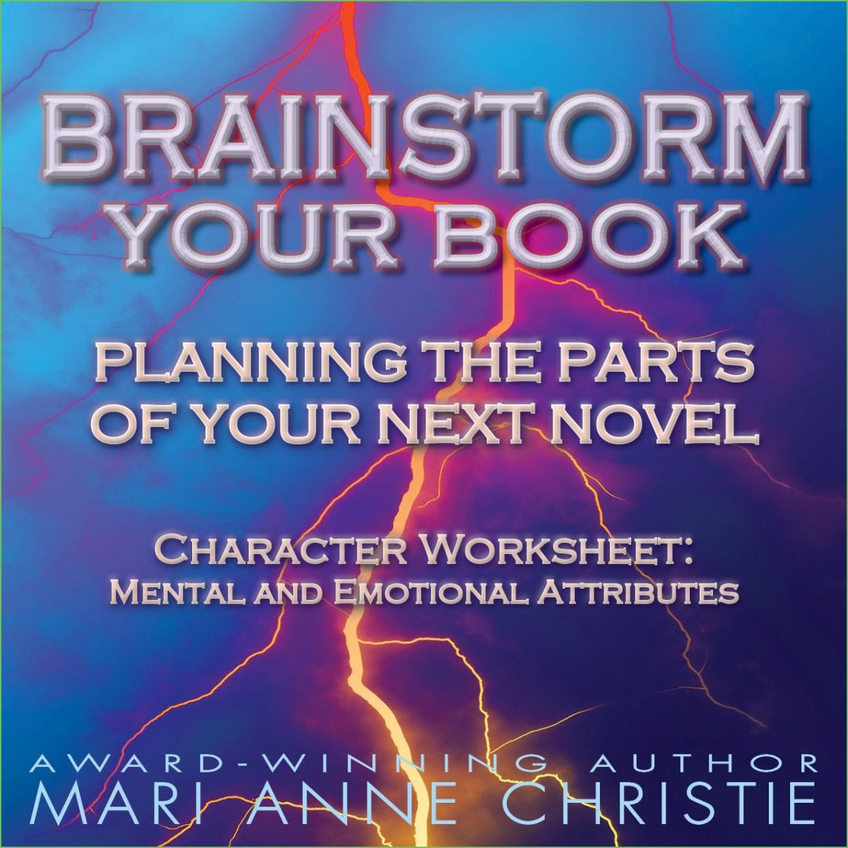 Character Worksheet - Mental and Emotional Attributes