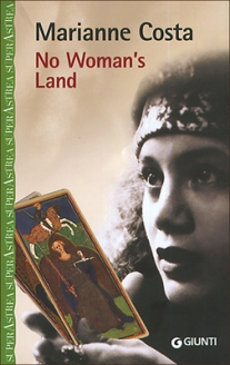 No woman's land, romanzo, Giunti editore.