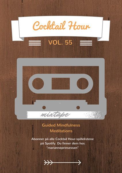Cocktail Hour Vol. 55 - Guided Mindfulness Meditations