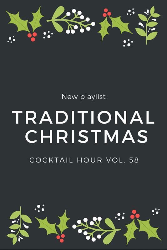 Cocktail Hour Vol. 58 Tradtional Christmas