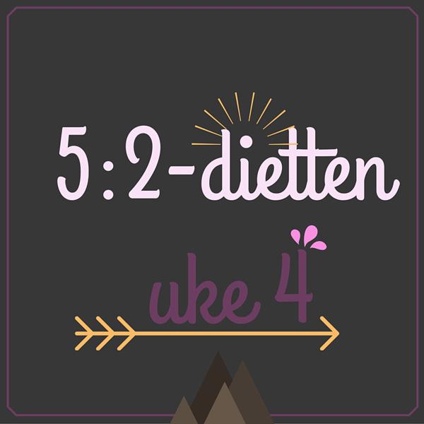 5-2-dietten - menyforslag for to dager uke 4 2016