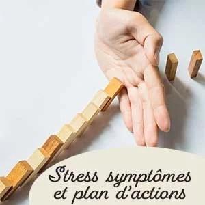 symptomes stress plan action