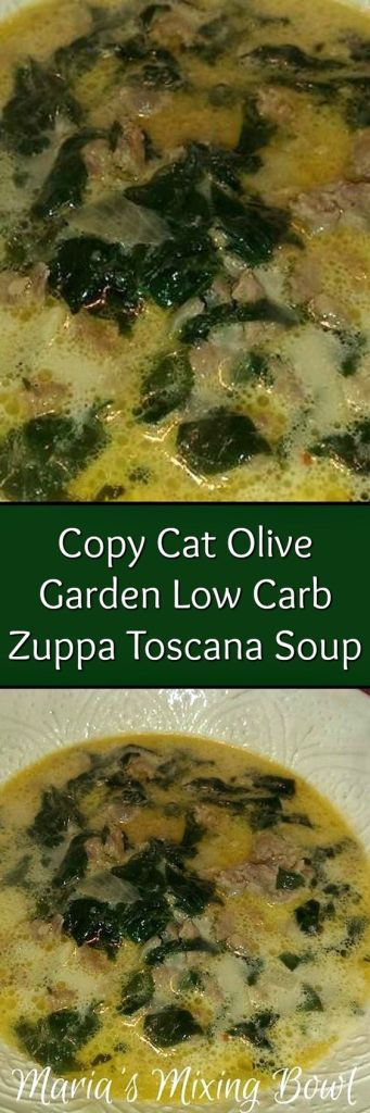 Copy Cat Olive Garden Low Carb Zuppa Toscana Soup - Maria\'s Mixing Bowl