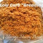 "Low Carb, Gluten Free, Keto ""Breading"""