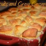 Biscuits and Gravy Casserole!!!