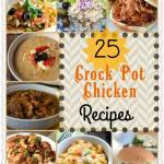 25 CROCK POT CHICKEN RECIPES