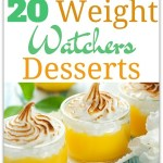 20 DELICIOUS WEIGHT WATCHERS DESSERTS
