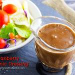 CRANBERRY BALSAMIC DRESSING