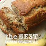 THE VERY BEST BANANA BREAD