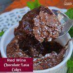 Red Wine Chocolate Lava Cakes