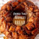 French Toast Monkey Bread