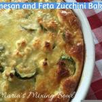 Parmesan and Feta Zucchini Bake