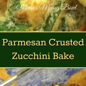 Parmesan Crusted Zucchini Bake