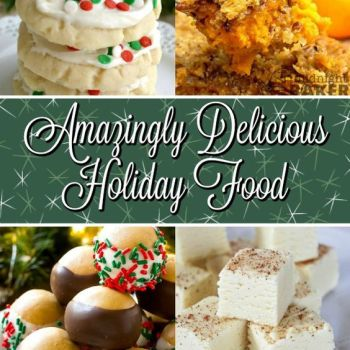 Amazingly Delicious Holiday Food