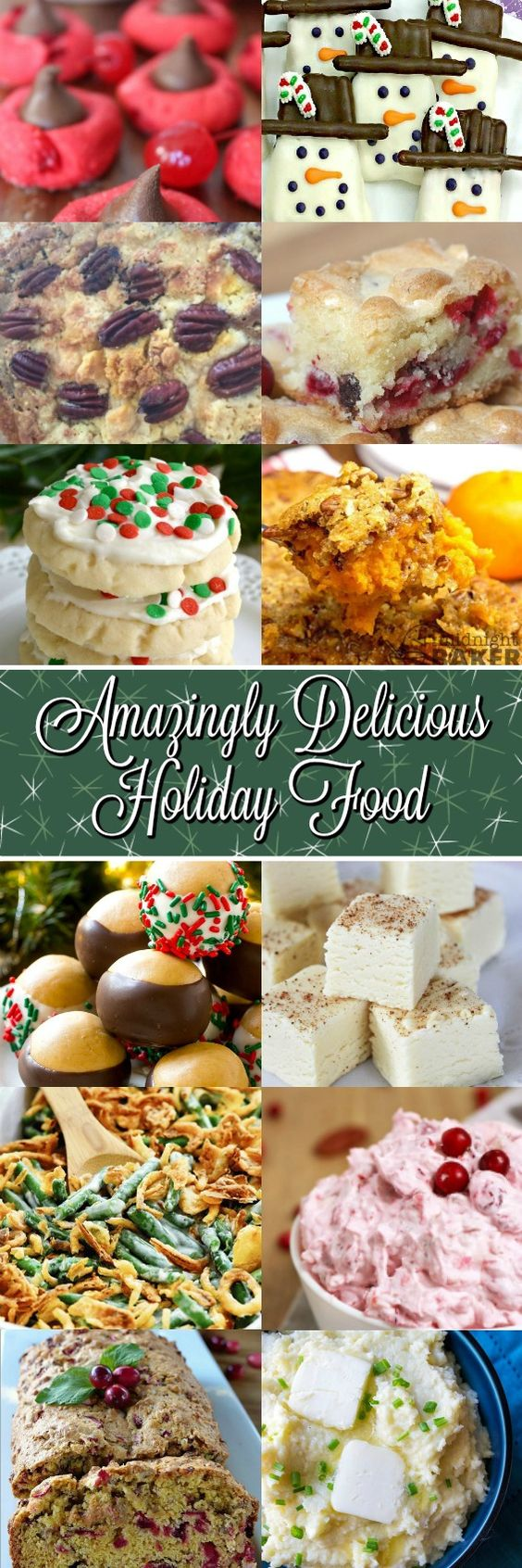 Amazingly Delicious Holiday Food - The Christmas Season is here and I don't know about you but I am always looking for a delicious new appetizer, cookie, bread, dessert, main dish, cocktail recipe or anything else I can get my hands on.