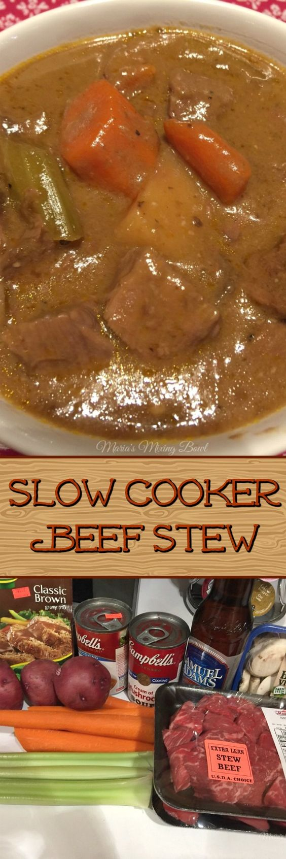 Slow Cooker Beef Stew - Everyone's favorite comfort food.  On a chilly night there is nothing better than a stew or soup. Packed with delicious flavor, vegetables and tender beef. #mariasmixingbowl #beefstew #sloww cooker