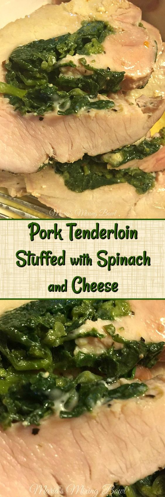 Pork Tenderloin Stuffed with Spinach and Cheese -  Pork tenderloin is a delicious, tender roast that is a staple in our house . This spinach stuffed pork tenderloin is one of my favorite dishes to make for guests.  It is always a big hit.