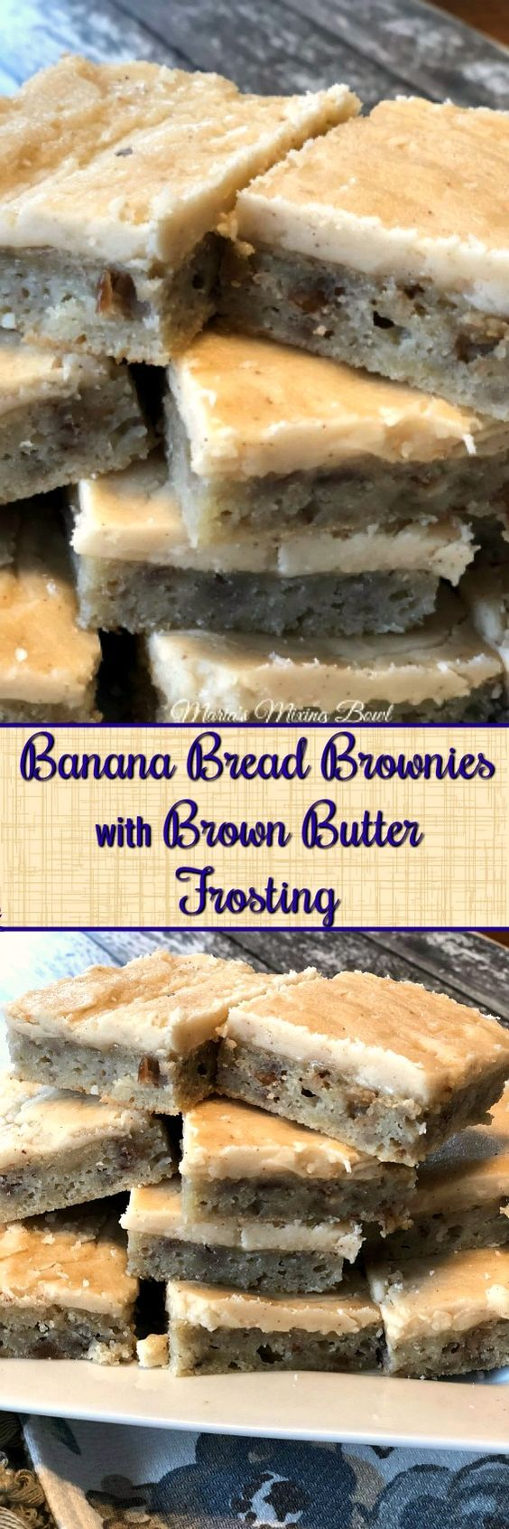 Banana Bread Brownies with Brown Butter Frosting -  If you like bananas in any way, shape, or form, this recipe is for you. A moist, almost fudgy, cake topped with a brown butter frosting.